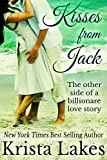 Kisses From Jack: The Other Side of a Billionaire Love Story (The Kisses Series Book 0)