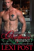 Desires of Christmas Present (A Christmas Carol Book 2) by [Post, Lexi]