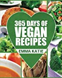 Product review for Vegan: 365 Days of Vegan Recipes (Everyday Vegan Vegan Recipes Vegan Cookbook)
