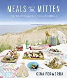 Meals From the Mitten: Celebrating the Seasons in Michigan