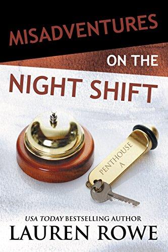 Misadventures of the Night Shift by Lauren Rowe