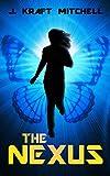 The Nexus: Book 1 of The Nexus