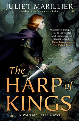 The Harp of Kings (Warrior Bards Book 1) by [Marillier, Juliet]