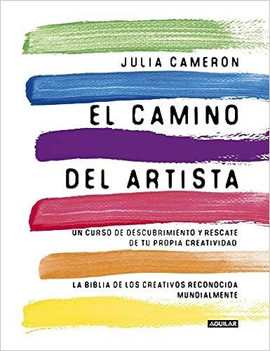 El camino del artista- Julia Cameron