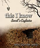 this I know: Sarah's Confession (After The End Book 1)