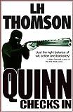 Quinn Checks In: A Gripping Thriller (Liam Quinn Mysteries Book 1)