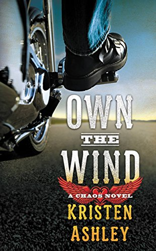 Own the Wind: A Chaos Novel (The Chaos...