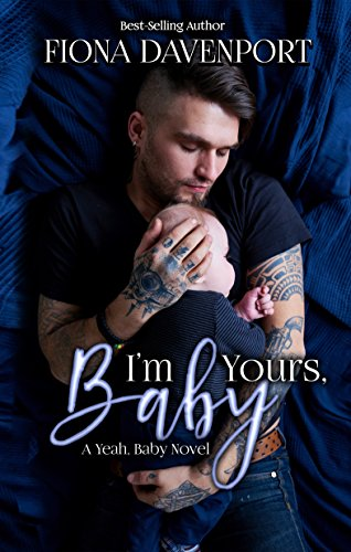 I'm Yours, Baby by Fiona Davenport