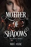 Mother of Shadows (The Chosen Book 1)