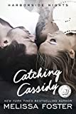 Catching Cassidy (Harborside Nights, Book One) Contemporary Romance