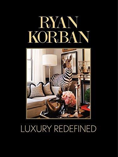 Ryan Korban: Luxury Redefined by Ryan Korban (2014-04-15)