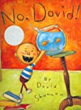 When David Shannon was five years old, he wrote and illustrated his first book. On every page were these words: NO, DAVID! . . . and a picture of David doing things he was not supposed to do. Now David is all grown up. But some things never change. ....