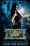 Death Speaks : Death Series (Science Fiction Romance Thriller Book 2) (The Death Series)