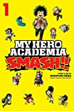 My Hero Academia: Smash!!, Vol. 1 (1)
