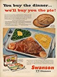 You but the dinner we'll buy the pie! Swanson TV Dinners ad 1956 L