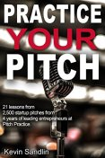 Practice Your Pitch