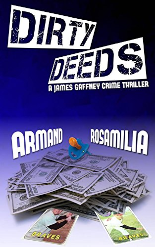 Dirty Deeds by [Rosamilia, Armand]