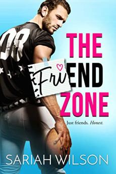 The Friend Zone (End of the Line Book 1) by [Wilson, Sariah]