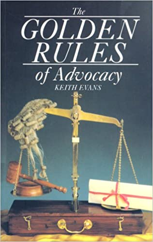 Golden Rules Of Advocacy: Amazon.co.uk: Evans, Keith: 9781854312594: Books