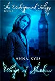 Wings of Shadow (The Underground Trilogy Book 1)