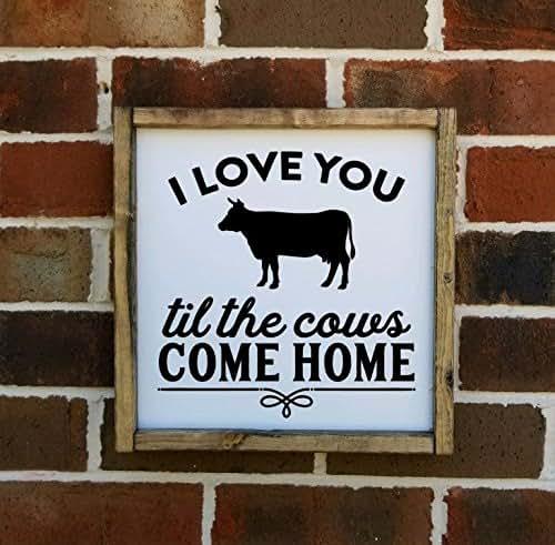 Download Amazon.com: I Love You Till The Cows Come Home Farmhouse ...
