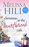 Christmas at The Heartbreak Cafe: A Cosy Holiday Romance (Lakeview Contemporary Romance Book 8)
