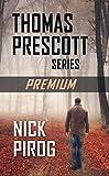 Thomas Prescott Series: Premium (Thomas Prescott Books 1 - 4)