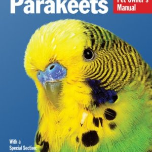 Parakeets (Complete Pet Owner's Manual) 18
