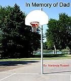 In Memory of Dad (Literary Classics International Book Awards winner)