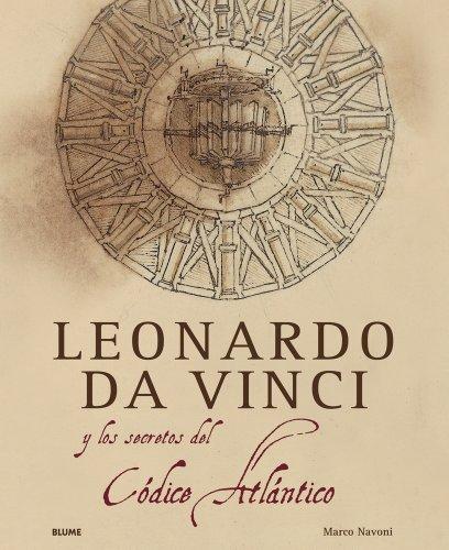 Leonardo da Vinci y el secreto del Códice Atlántico (Spanish Edition)