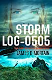 Storm Log-0505: (The First Detective Deans Novel)