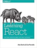 [1491954620] [9781491954621] Learning React: Functional Web Development with React and Redux 1st Edition-Paperback