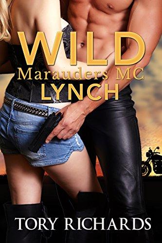 Wild Marauders MC: Lynch by Tori Richards