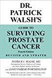 Now updated and revised, the definitive book on surviving prostate cancer from the world's leading authority on the prostate. Each year, more than 230,000 men are diagnosed with prostate cancer, and 30-40% of patients who are diagnose...