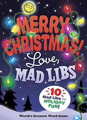 [J9trQ.EBOOK] Merry Christmas! Love, Mad Libs by Mad Libs W.O.R.D
