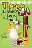 Three To Get Lei'd (The Tiki Goddess Mystery Series Book 3)
