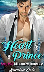 Billionaire RomanceIt was by pure accident that Nina was present at a lush gala event thrown to welcome the arrival of a wealthy prince. As a caterer, Nina could do just about anything when it came to food and service. But her boss has a new job for...