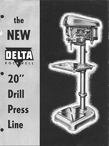 Delta Rockwell Radial Drill Press Instructions [Plastic Comb] [Jan 01, 1900] ...