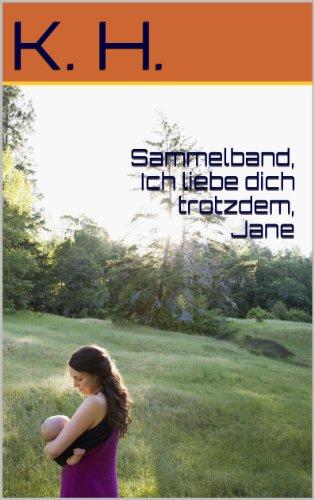 Amazoncom Sammelband Ich Liebe Dich Trotzdem Jane