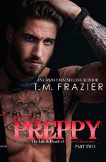 Preppy Part Two: The Life and Death of Samuel Clearwaterby T.M. Frazier