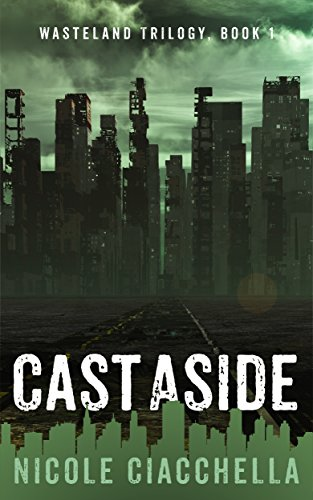 Cast Aside by Nicole Ciachella