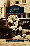 Loudon County: 250 Years of Towns and Villages