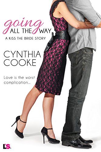 Going All the Way by Cynthia Cooke