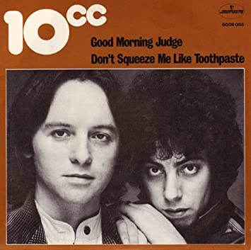 10cc - Good Morning Judge