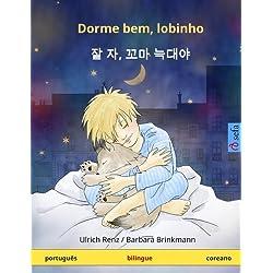 Dorme Bem, Lobinho. Livro Infantil Bilingue (Portugues - Coreano)