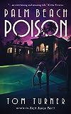 Palm Beach Poison (A Charlie Crawford Mystery Book 2)