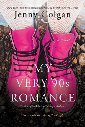 My Very '90s Romance: A Novel by [Colgan, Jenny]