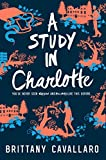 A Study in Charlotte (Charlotte Holmes Novel Book 1)