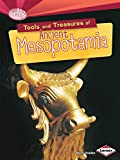 Tools and Treasures of Ancient Mesopotamia (Searchlight Books TM _ What Can We Learn from Early Civilizations?)