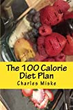 The 100 Calorie Diet Plan